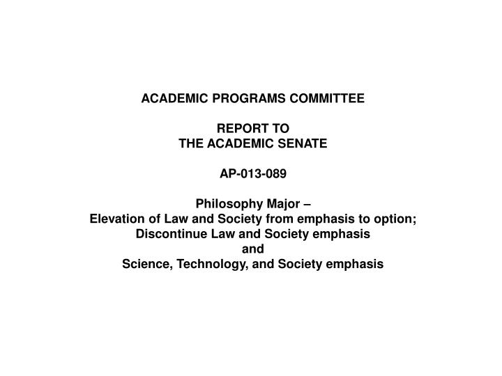 ACADEMIC PROGRAMS COMMITTEE