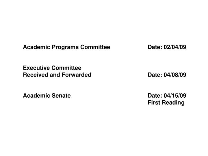 Academic Programs Committee		Date: 02/04/09