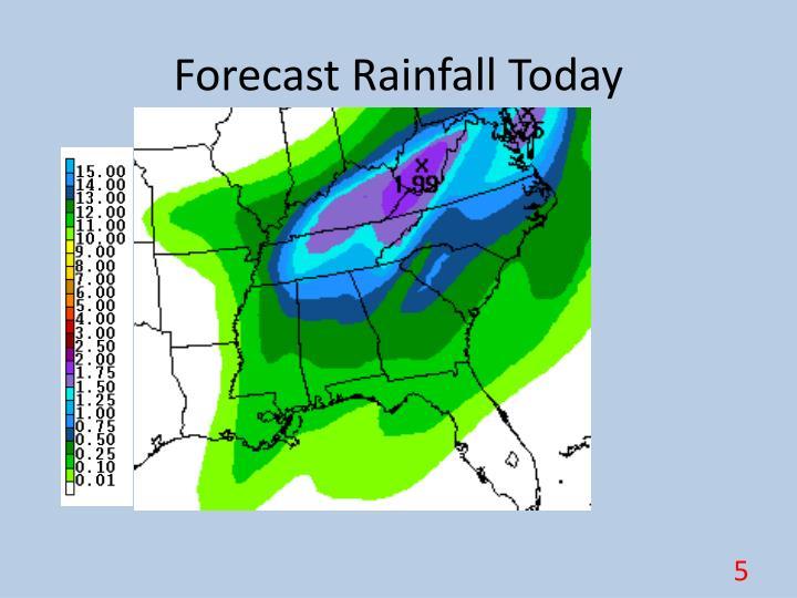 Forecast Rainfall Today