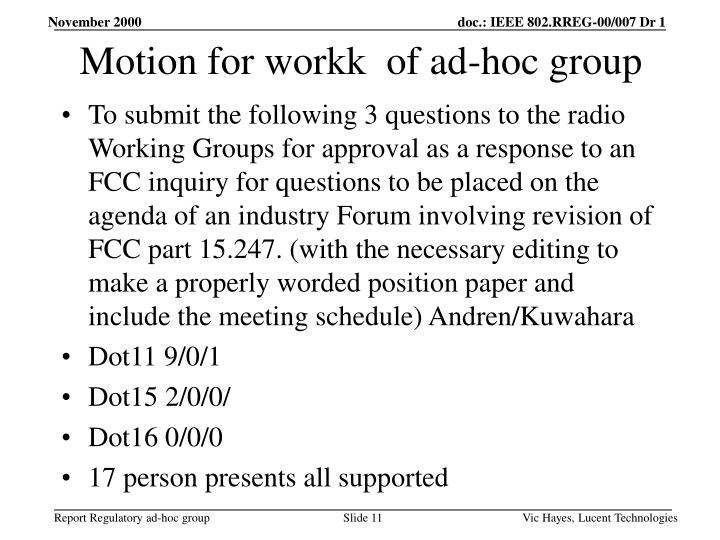 Motion for workk  of ad-hoc group