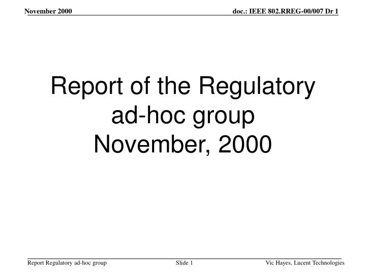 Report of the regulatory ad hoc group november 2000