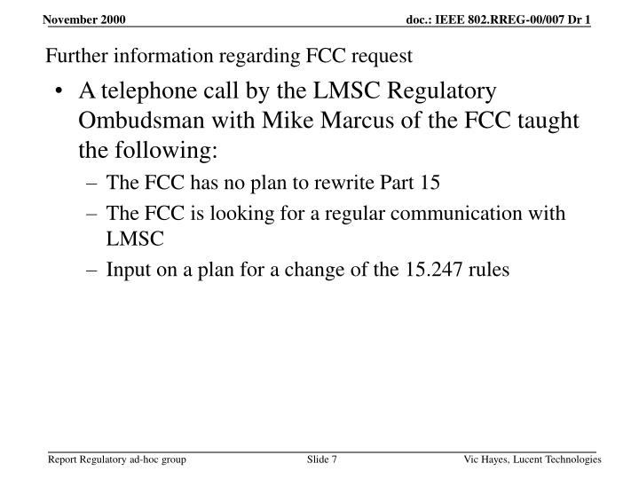 Further information regarding FCC request