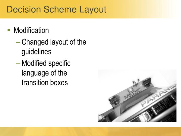 Decision Scheme Layout