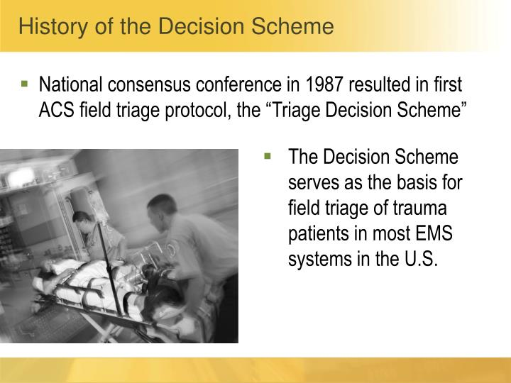 History of the Decision Scheme