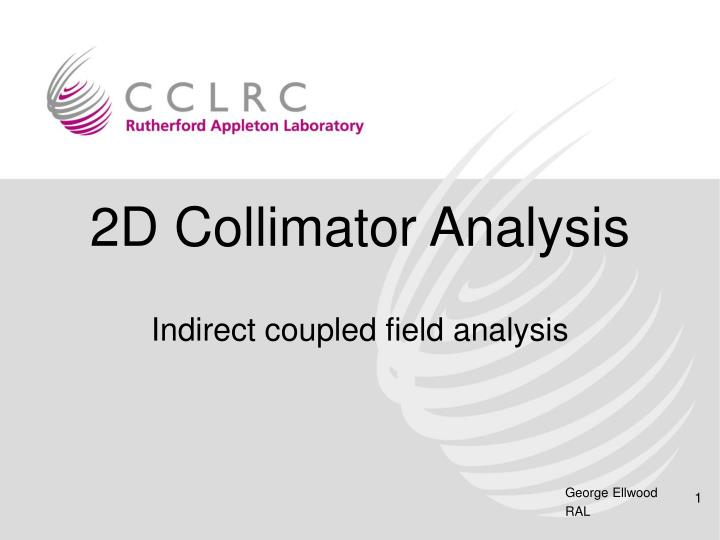 2D Collimator Analysis