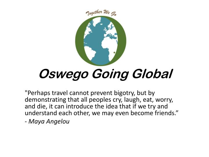 Oswego going global1