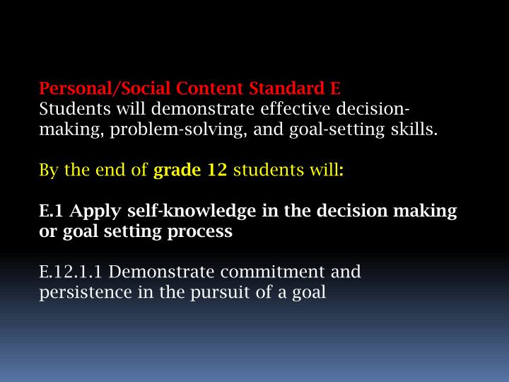 Personal/Social Content Standard E