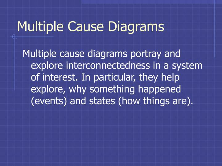 Multiple Cause Diagrams