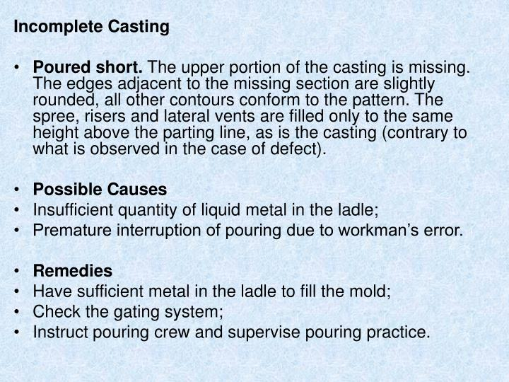Incomplete Casting