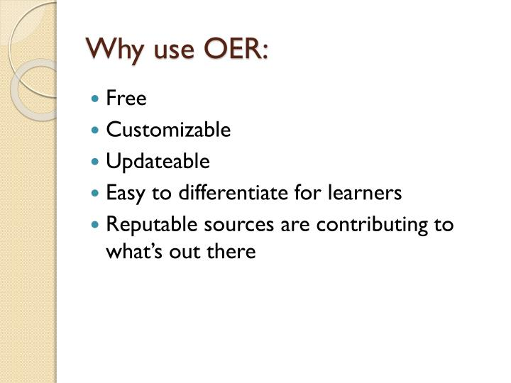 Why use OER: