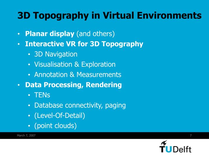 3D Topography in Virtual Environments