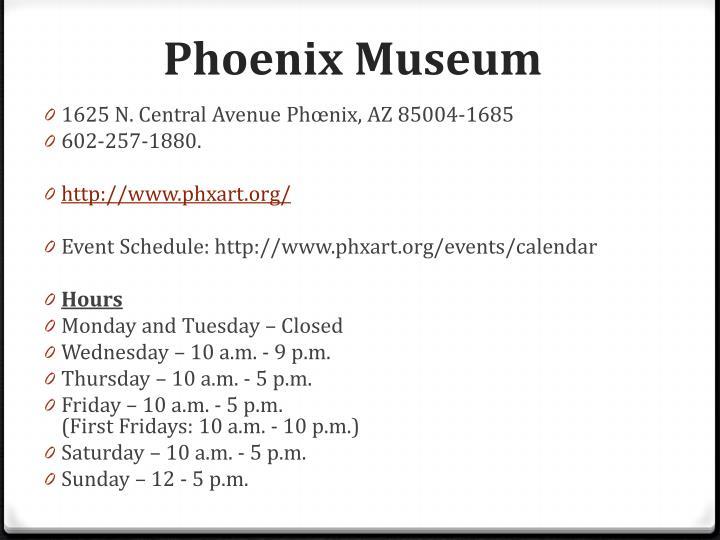 Phoenix Museum