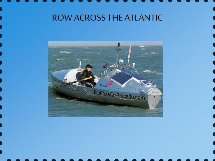 ROW ACROSS THE ATLANTIC