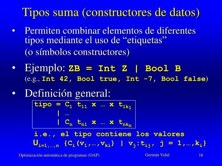 Tipos suma (constructores de datos)
