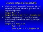 usamos notaci n haskell ml