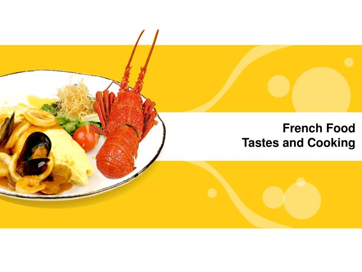 French food tastes and cooking
