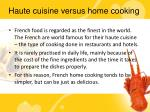 haute cuisine versus home cooking