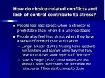 how do choice related conflicts and lack of control contribute to stress1