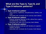 what are the type a type b and type d behavior patterns