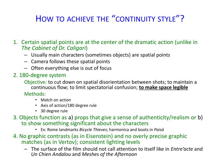 """How to achieve the """"continuity style""""?"""