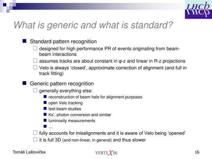 What is generic and what is standard?
