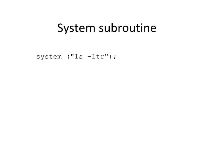 System subroutine