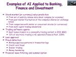 examples of ai applied to banking finance and investment