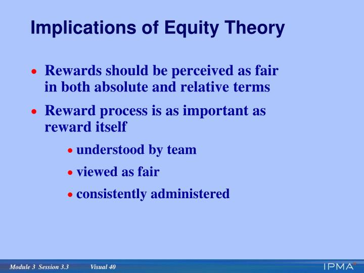 Implications of Equity Theory