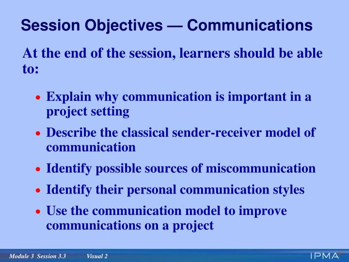 Session objectives communications