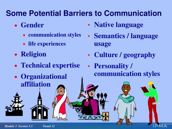 Some Potential Barriers to Communication
