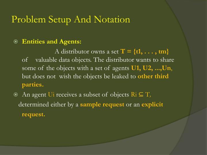 Problem Setup And Notation