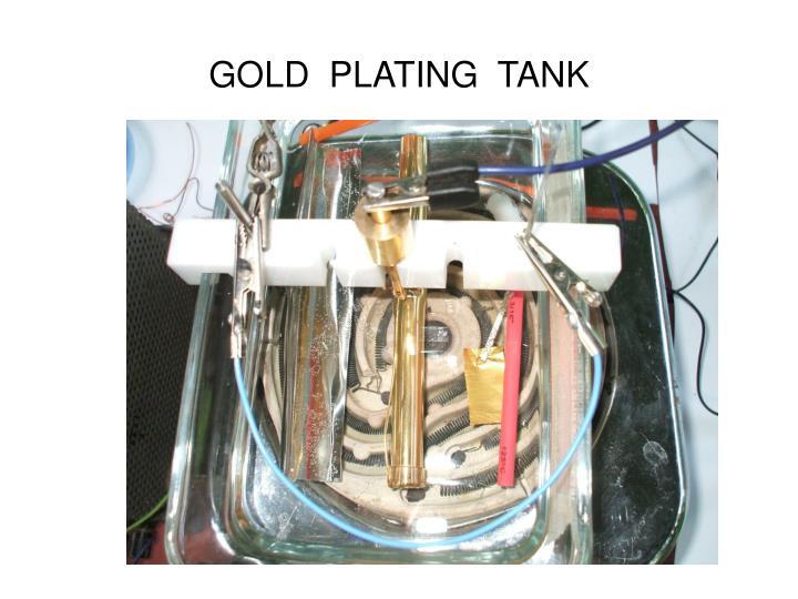 GOLD  PLATING  TANK