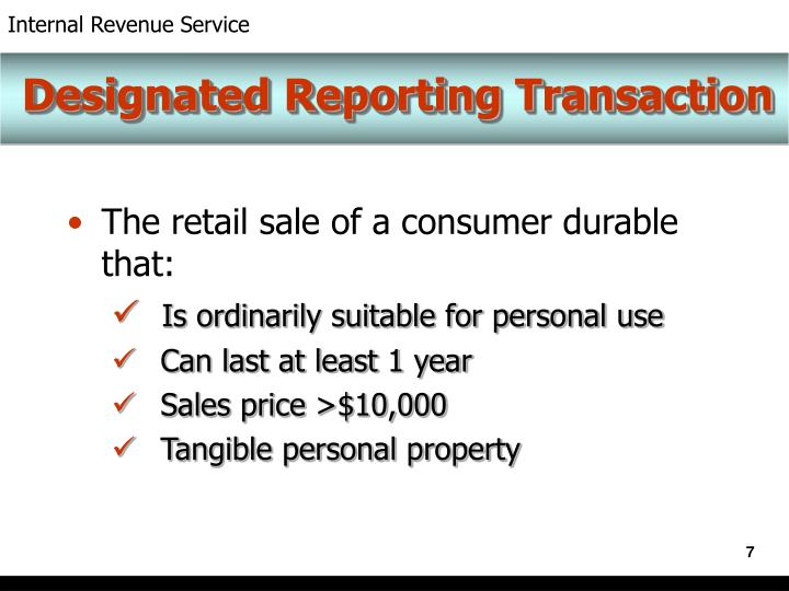 Designated Reporting Transaction