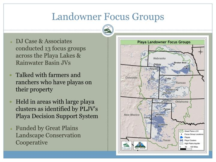 Landowner Focus Groups