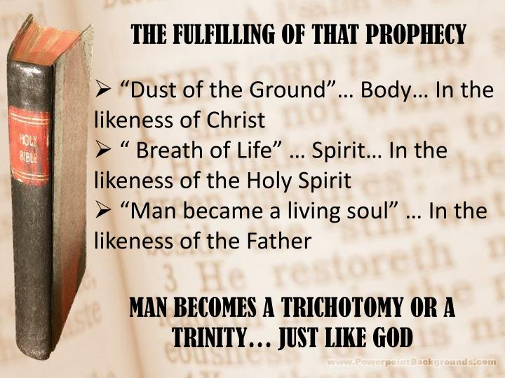 THE FULFILLING OF THAT PROPHECY