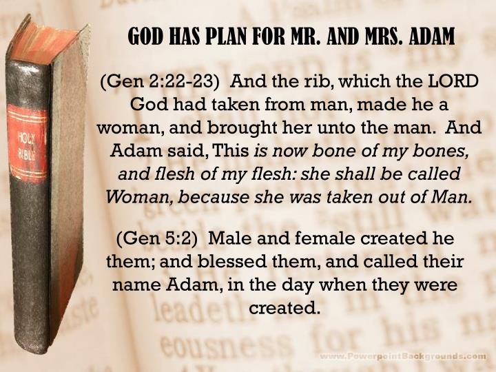 GOD HAS PLAN FOR MR. AND MRS. ADAM