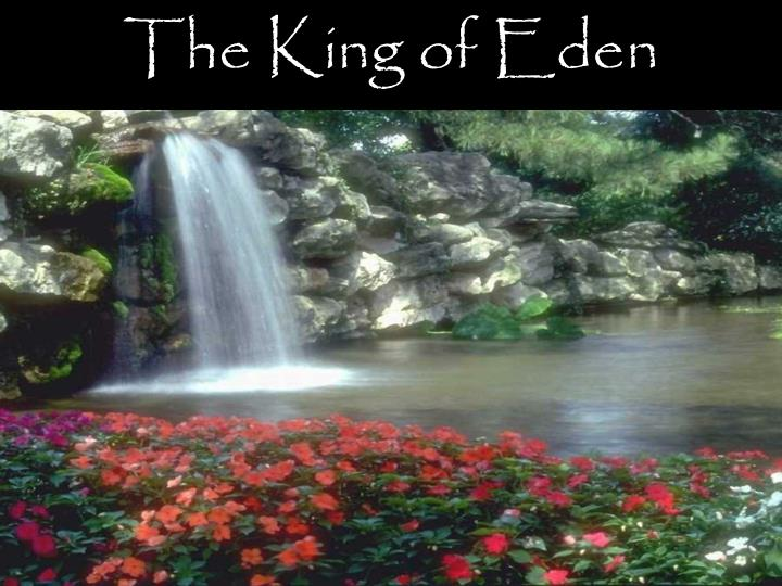 The king of eden