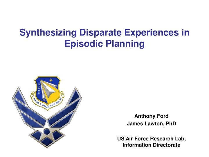 Synthesizing disparate experiences in episodic planning