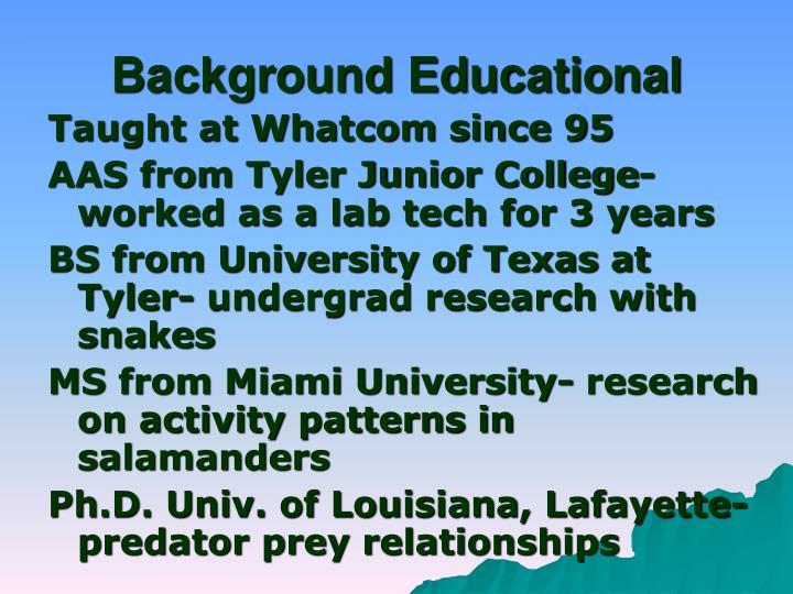 Background Educational