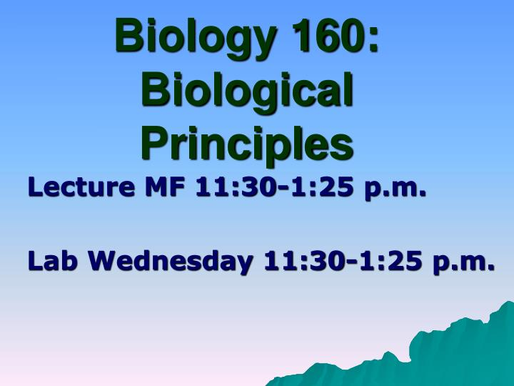 Biology 160 biological principles