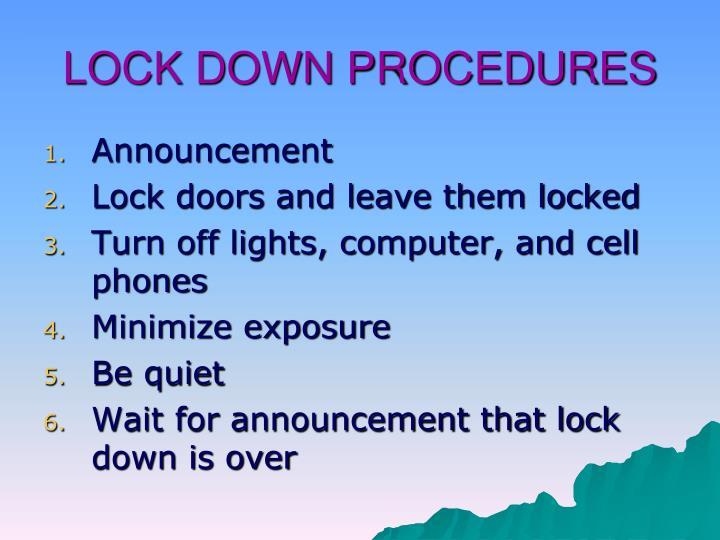 LOCK DOWN PROCEDURES