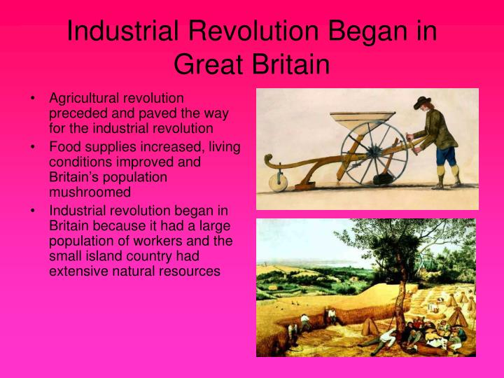 Industrial revolution began in great britain