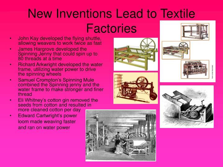 New Inventions Lead to Textile Factories