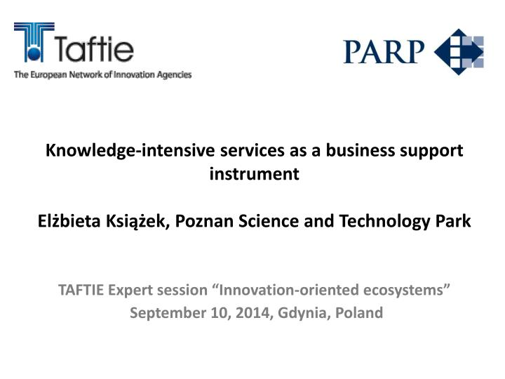 Knowledge-intensive services as a business support instrument