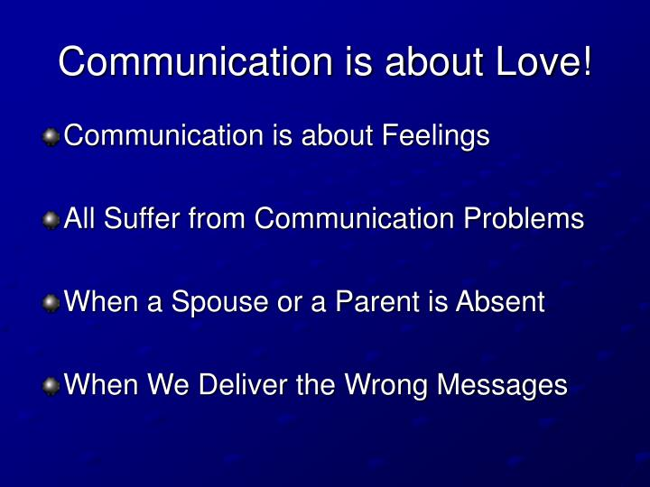 Communication is about Love!