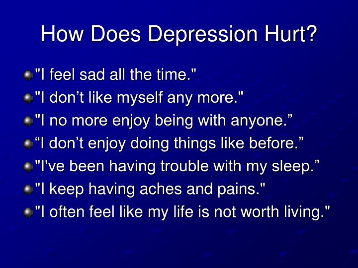 How Does Depression Hurt?