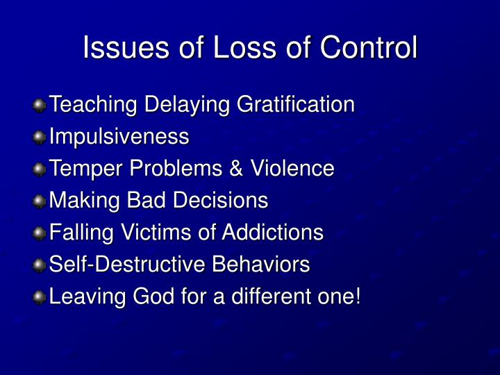Issues of Loss of Control