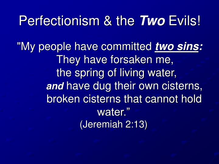 Perfectionism & the