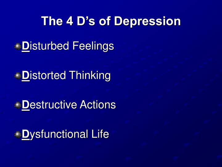 The 4 D's of Depression