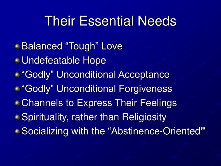 Their Essential Needs